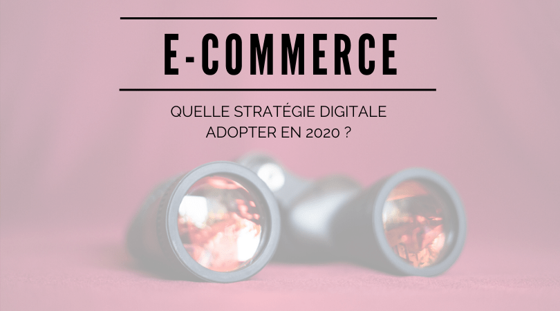 e-commerce strategie digitale 2020